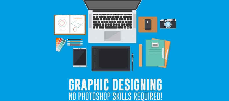 Graphic Designing – No Photoshop skills required!
