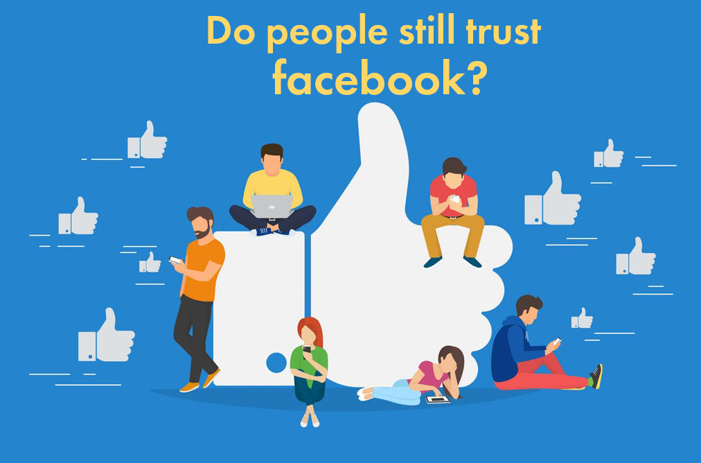 Do people still trust Facebook?