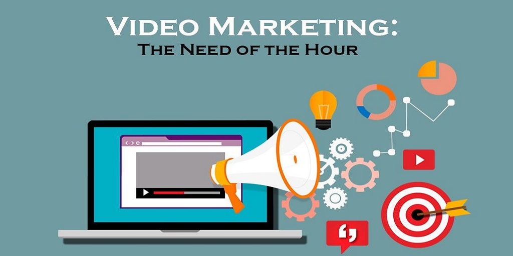 Video Marketing The Need of the Hour