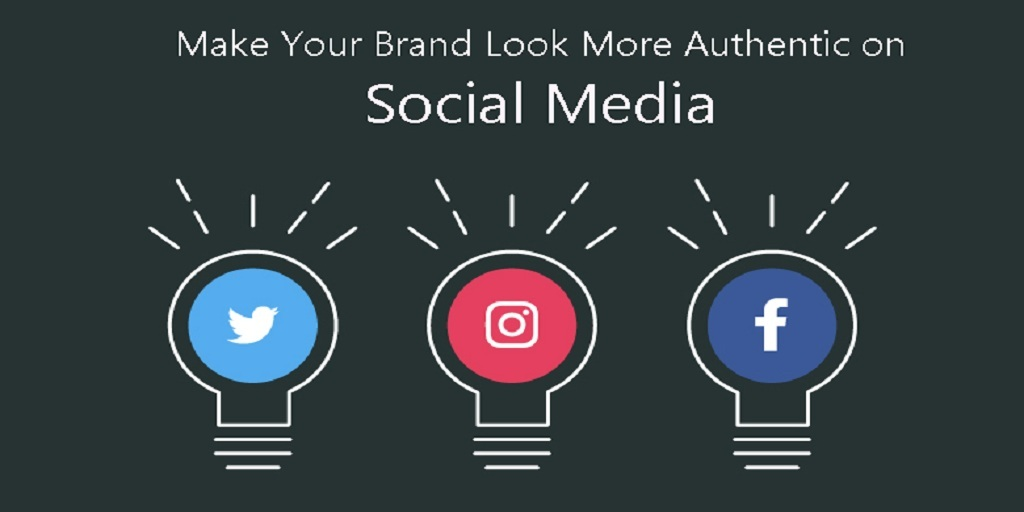 Make Your Brand Look More Authentic on Social Media