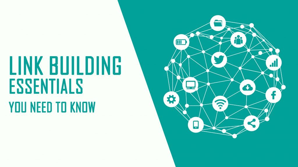 Link Building Essentials you need to know