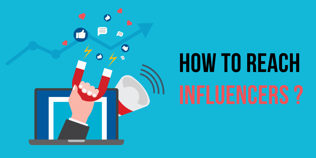 How to reach influencers?