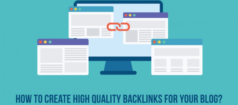 How to create high-quality backlinks for your blog?