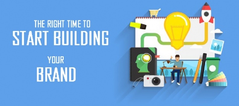 The Right Time to start building your Brand