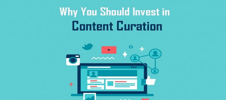 Why You Should Invest in Content Curation