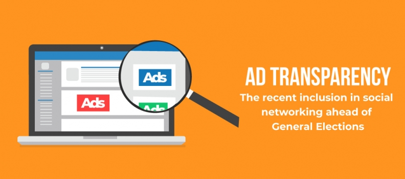 GENERAL ELECTIONS 2019- WILL AD TRANSPARENCY DISSUADE MISUSERS?